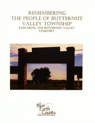 Remember the People of Butternut Valley Township: Exploring the Butternut Valley Cemetery