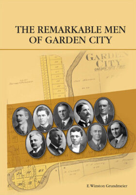 The Remarkable Men of Garden City Image