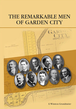 The Remarkable Men of Garden City, Minnesota