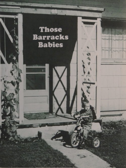 Those Barracks Babies: Memories from the Mankato Barracks