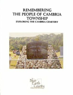 Remembering the People of Cambria Township: Exploring the Cambria Cemetery