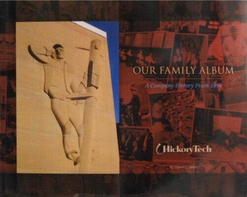Our Family Album: A Company History from 1898, HickoryTech