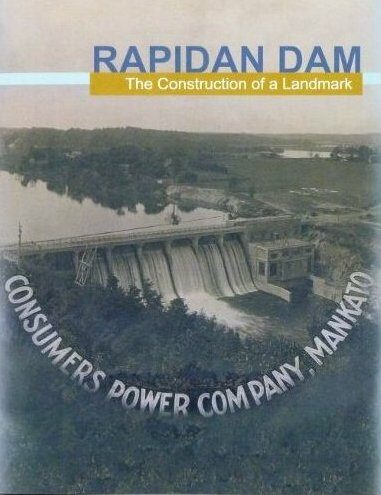Rapidan Dam: The Construction of a Landmark