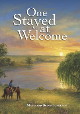 One Stayed at Welcome, by Maud Hart Lovelace