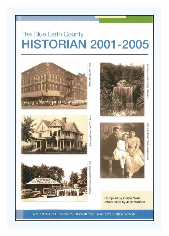 Blue Earth County Historian, Volume 1 with articles from 2001-2005