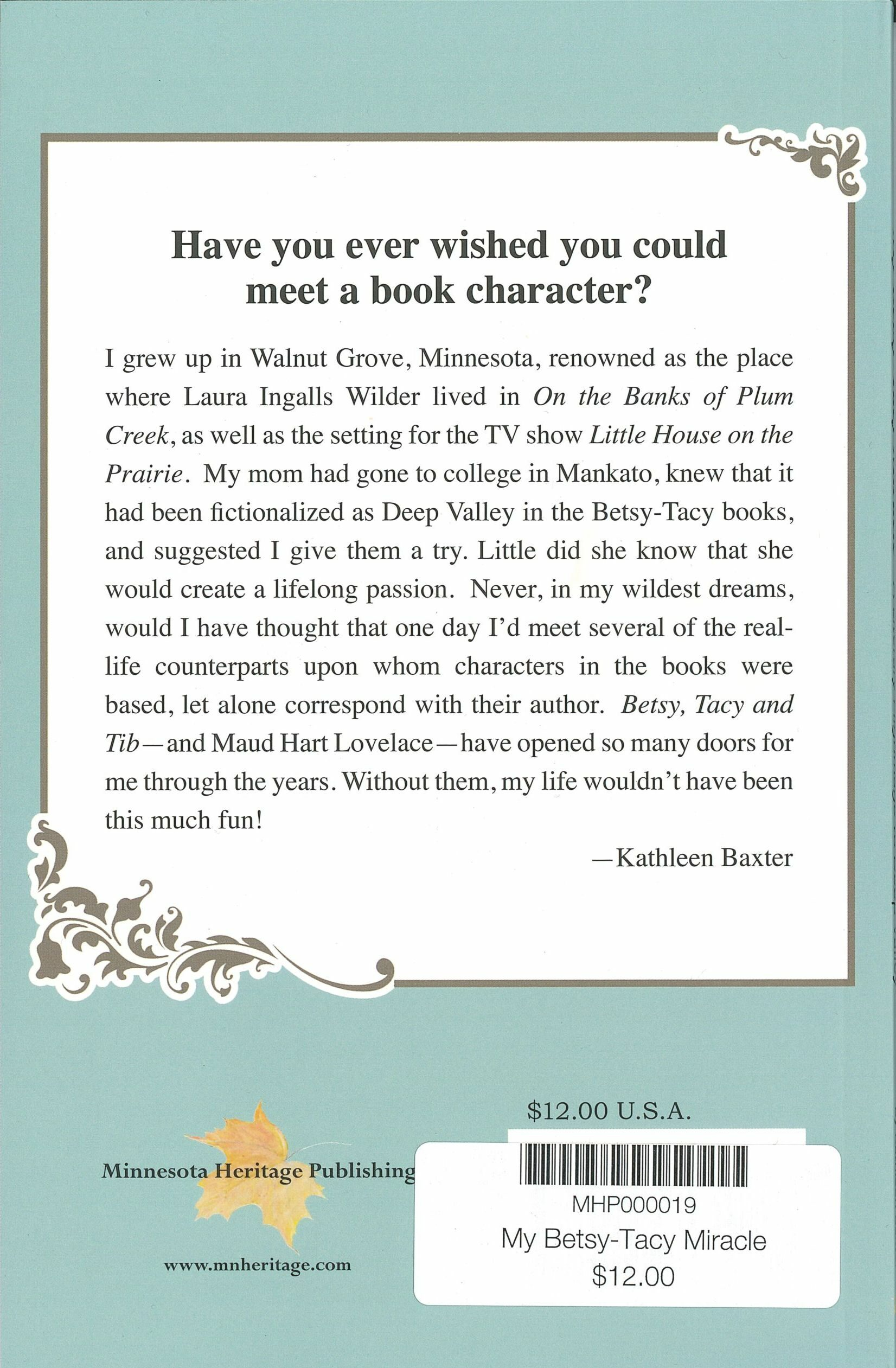 Back cover My Betsy-Tacy Miracle, by Kathleen Baxter
