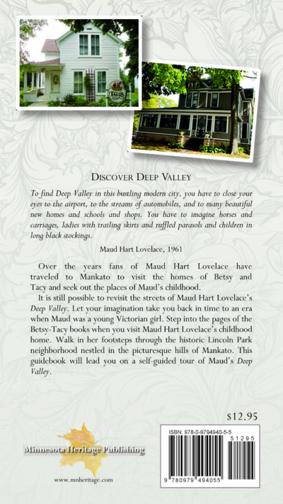 Back cover of Discover Deep Valley: A Guide to Maud Hart Lovelace's Mankato