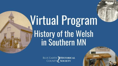 Opening graphic for BECHS video History of the Welsh in Southern Minnesota