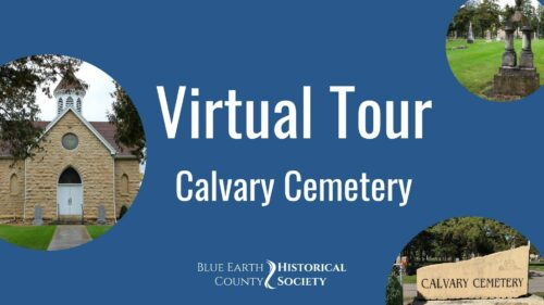 Opening graphic for BECHS virtual tour of Calvary Cemetery, Mankato