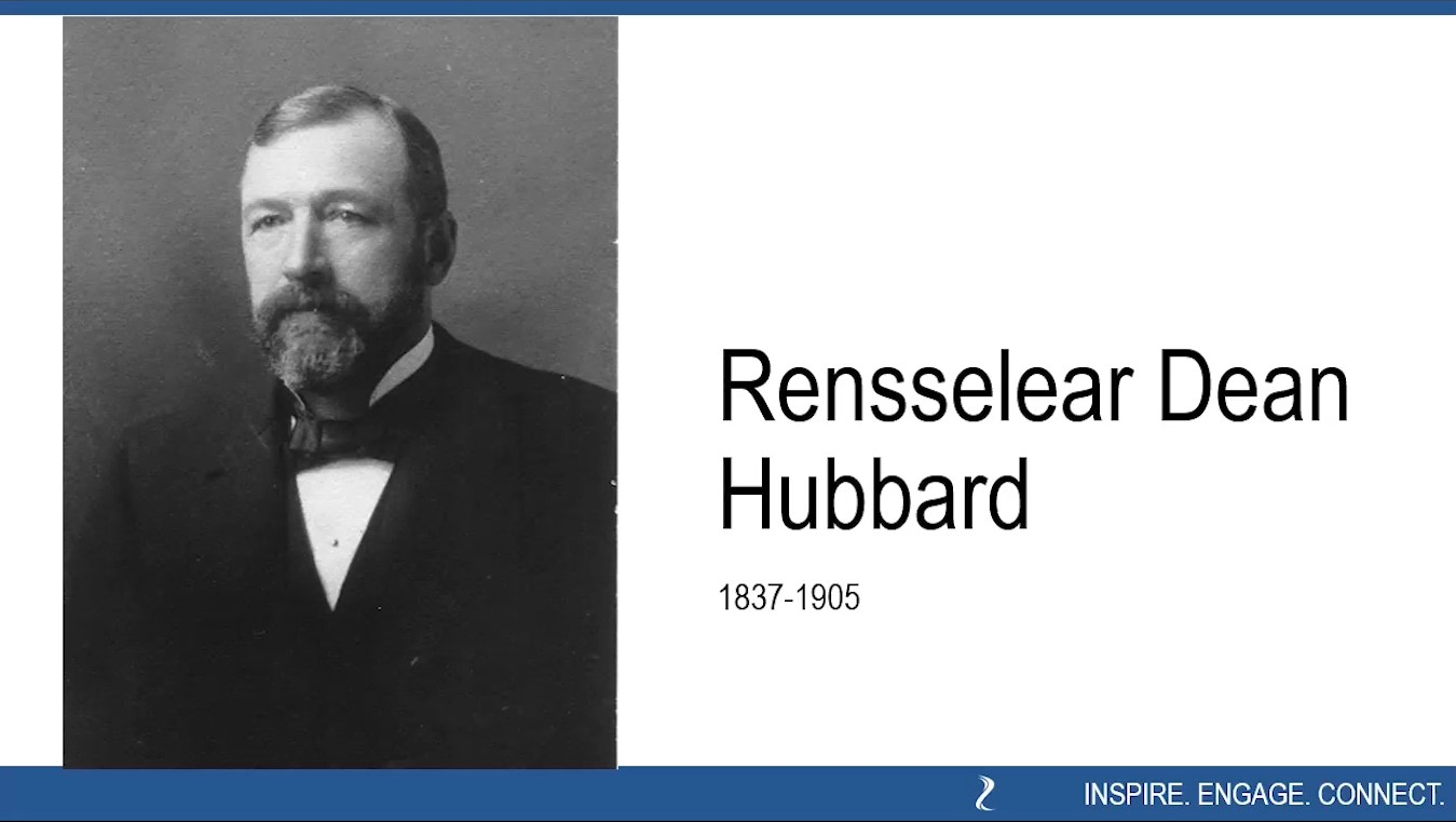 "Rensselear Dean Hubbard (1857-1905) as seen in BECHS virtual program ""Meet the Hubbards"""