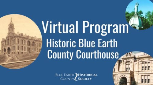 Opening slide for BECHS presentation on the Historic Blue Earth County Courthouse